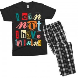 I can not, I have training Men's T-shirt Pajama Set | Artistshot