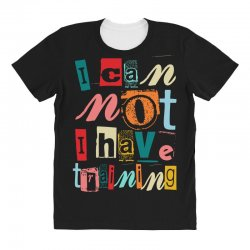 I can not, I have training All Over Women's T-shirt | Artistshot