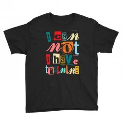 I can not, I have training Youth Tee | Artistshot
