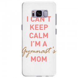 I can't keep calm, I'm a Gumnast's mom Samsung Galaxy S8 Plus Case | Artistshot