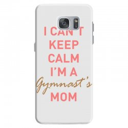 I can't keep calm, I'm a Gumnast's mom Samsung Galaxy S7 Case | Artistshot