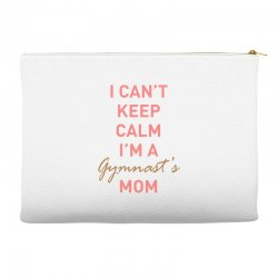I can't keep calm, I'm a Gumnast's mom Accessory Pouches | Artistshot