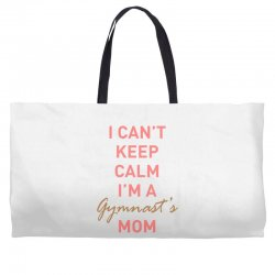 I can't keep calm, I'm a Gumnast's mom Weekender Totes | Artistshot