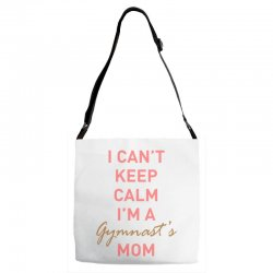 I can't keep calm, I'm a Gumnast's mom Adjustable Strap Totes | Artistshot