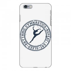 Eat, sleep, Rhythmic gymnastics, Repeat III iPhone 6 Plus/6s Plus Case | Artistshot