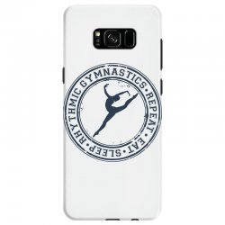 Eat, sleep, Rhythmic gymnastics, Repeat III Samsung Galaxy S8 Case | Artistshot