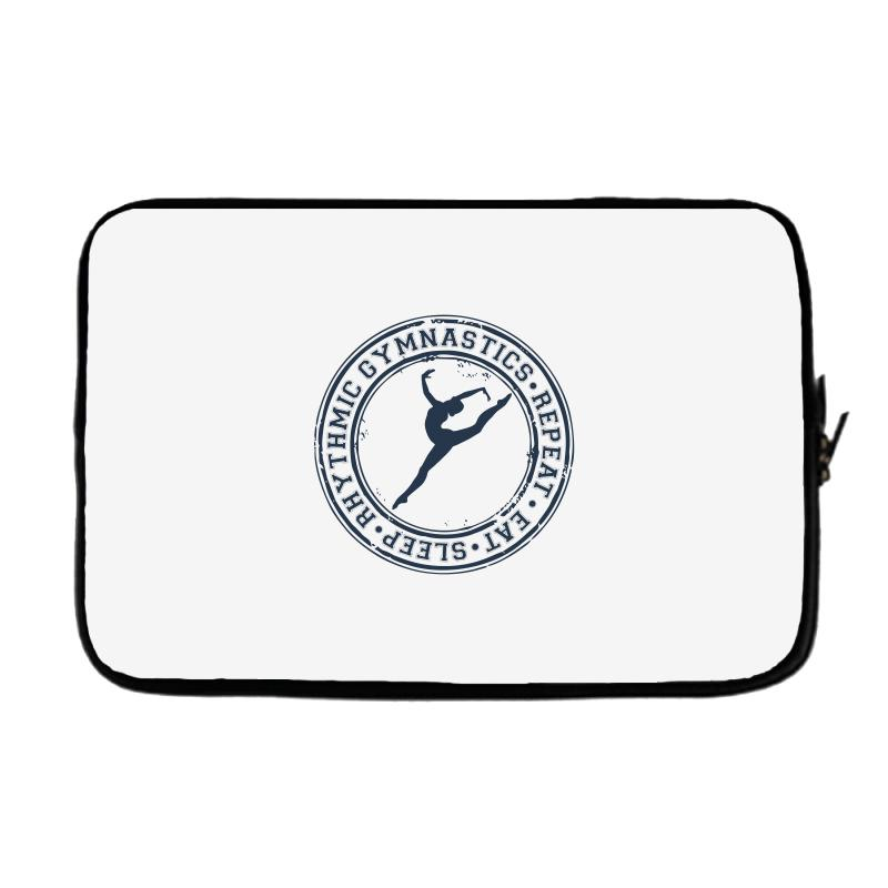 Eat, Sleep, Rhythmic Gymnastics, Repeat Iii Laptop Sleeve | Artistshot