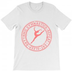 Eat, sleep, Rhythmic gymnastics, Repeat IV T-Shirt | Artistshot