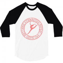 Eat, sleep, Rhythmic gymnastics, Repeat IV 3/4 Sleeve Shirt | Artistshot