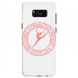 Eat, sleep, Rhythmic gymnastics, Repeat IV Samsung Galaxy S8 Case | Artistshot