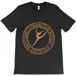 Eat, sleep, Rhythmic gymnastics, Repeat II T-Shirt | Artistshot