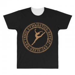Eat, sleep, Rhythmic gymnastics, Repeat II All Over Men's T-shirt | Artistshot