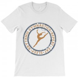 Eat, sleep, Rhythmic gymnastics, Repeat I T-Shirt | Artistshot
