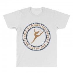 Eat, sleep, Rhythmic gymnastics, Repeat I All Over Men's T-shirt | Artistshot