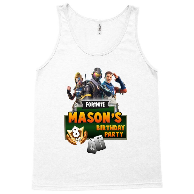 83af21be Custom Fornite Mason S Birthday Paty Tank Top By Wizarts - Artistshot