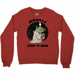 seagulls stop it now Crewneck Sweatshirt | Artistshot
