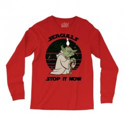 seagulls stop it now Long Sleeve Shirts | Artistshot