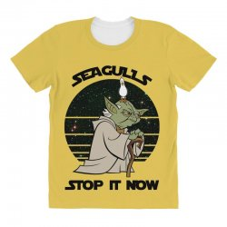 seagulls stop it now All Over Women's T-shirt | Artistshot