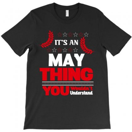 It's An May Thing T-shirt Designed By Rardesign