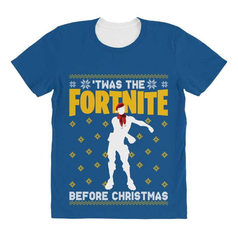 769bc831 Custom Floss Fortnite Christmas Twas The Fortnite Before Christmas All Over  Women's T-shirt By Sengul - Artistshot