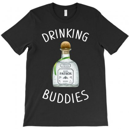 Drinking Buddies Milk And Silver Patron T-shirt Designed By Toweroflandrose