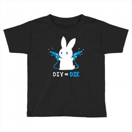 Diy Or Die Toddler T-shirt Designed By Wizarts