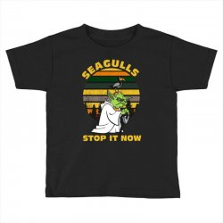 seagulls stop it now vintage shirt Toddler T-shirt | Artistshot