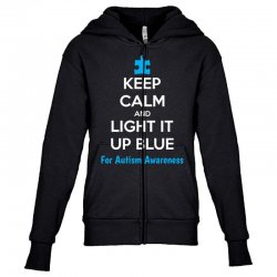 Keep Calm And Light It Up Blue For Autism Awareness Youth Zipper Hoodie | Artistshot