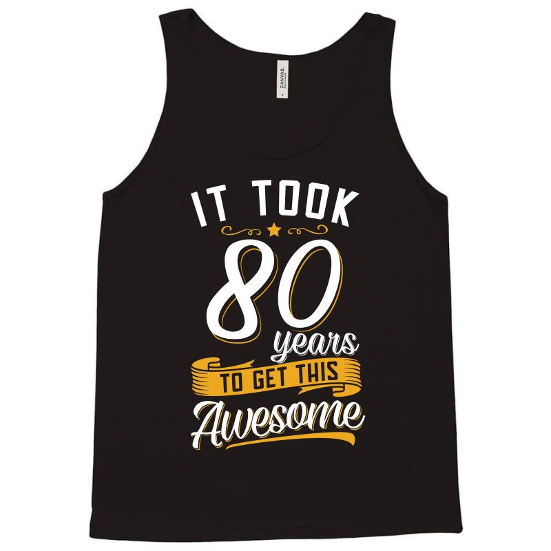80th Birthday T Shirt And Gift Tank Top