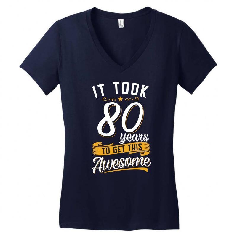 80th Birthday T Shirt And Gift Womens V Neck