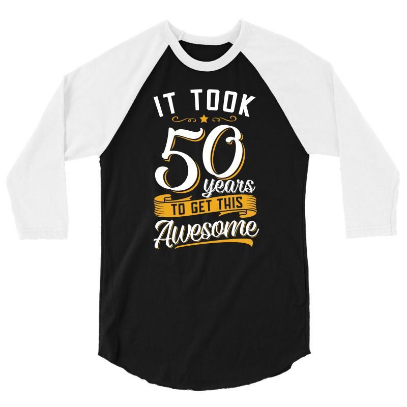 50th Birthday T Shirt And Gift 3 4 Sleeve
