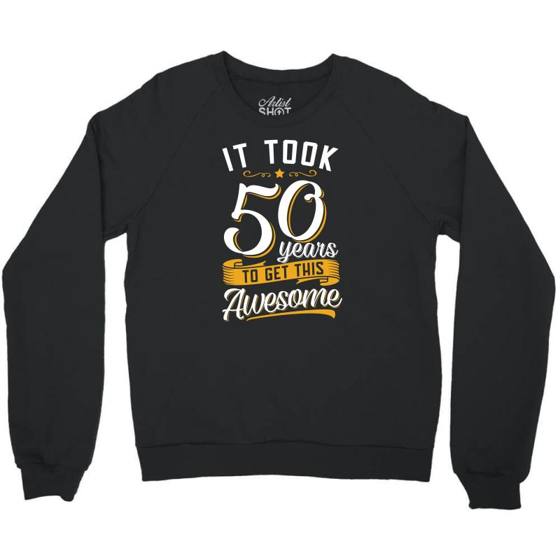 50th Birthday T Shirt And Gift Crewneck Sweatshirt