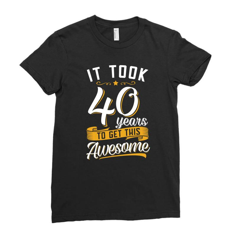 Awesome 40th Birthday Tshirt And Gift Ladies Fitted T Shirt