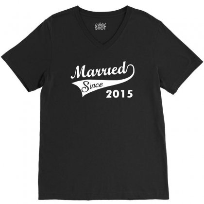 Married Since 2015   Mens Funny Wedding Marriage V-neck Tee Designed By Mdk Art