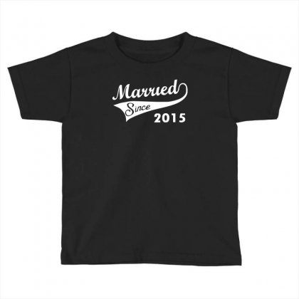Married Since 2015   Mens Funny Wedding Marriage Toddler T-shirt Designed By Mdk Art