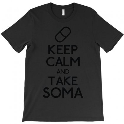 Keep Calm Soma T-shirt Designed By Irp4n