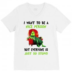 i want to be a nice person but everyone is just so stupid for light V-Neck Tee | Artistshot