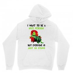 i want to be a nice person but everyone is just so stupid for light Unisex Hoodie | Artistshot