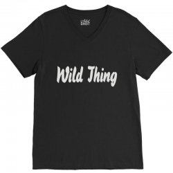 wild thing V-Neck Tee | Artistshot