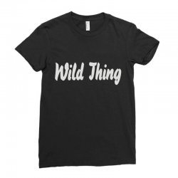 wild thing Ladies Fitted T-Shirt | Artistshot