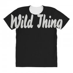 wild thing All Over Women's T-shirt | Artistshot