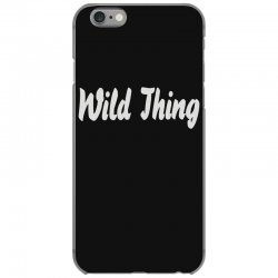 wild thing iPhone 6/6s Case | Artistshot
