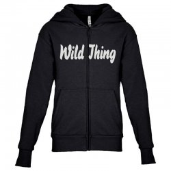 wild thing Youth Zipper Hoodie | Artistshot