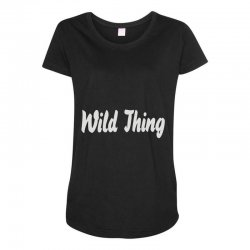 wild thing Maternity Scoop Neck T-shirt | Artistshot