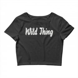 wild thing Crop Top | Artistshot