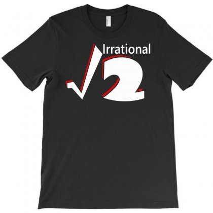 Irrational Numbers Mathematics Geek Square Root Of 2 T-shirt Designed By Mdk Art