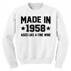 Made In 1958 Aged Like A Fine Wine Youth Sweatshirt | Artistshot