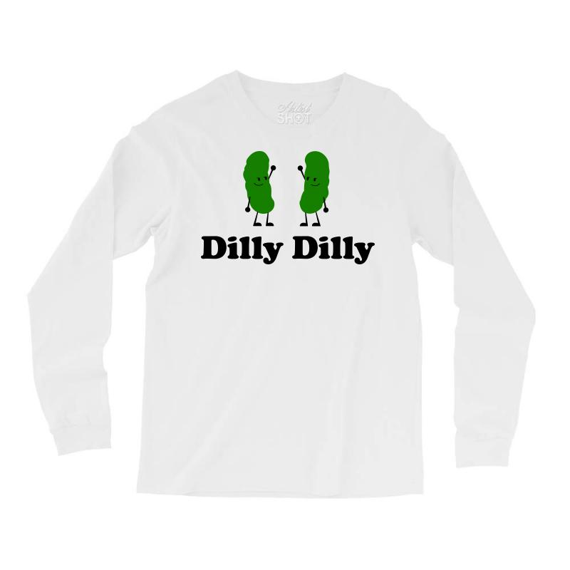 7f2bca2d0 Custom Dilly Dilly Dilliciously Funny Long Sleeve Shirts By Tee Shop ...