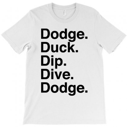 Dodge Duck Dip Dive & Dodge Funny T-shirt Designed By Tee Shop