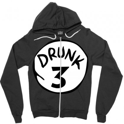 Drunk 3 St Patrick Day Funny Drunk Beer Pong Drunk 3 Zipper Hoodie Designed By Tee Shop